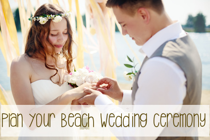 Plan your beach wedding ceremony like a pro. Info on everything from choosing your official, and deciding on the vows to readings & decor for beach weddings.