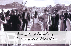 Beach Wedding Ceremony Music