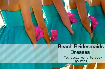 Beach Bridesmaids Dresses