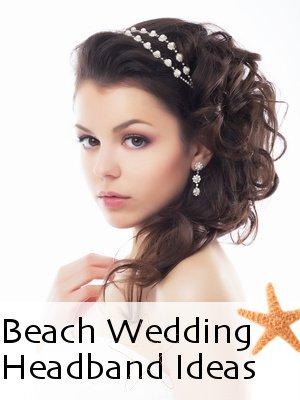 Beach Wedding Headband Ideas