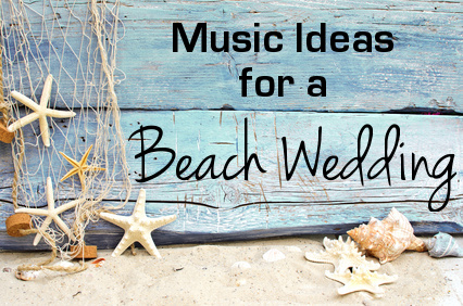 Beach Wedding Music