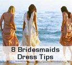 Bridesmaids Dress Tips
