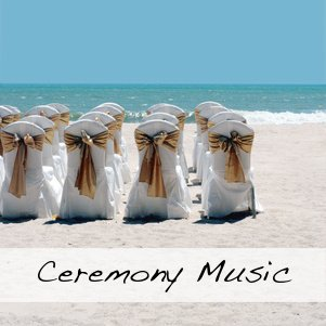 Ceremony Music